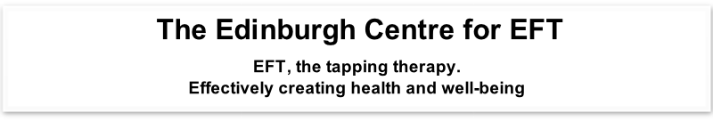 The Edinburgh Centre for EFT  EFT, the tapping therapy.  Effectively creating health and well-being